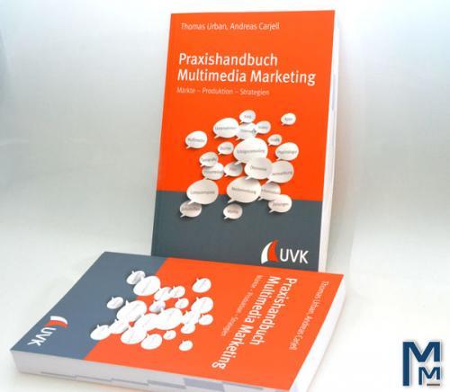 Praxishandbuch Multimedia Marketing